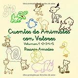Cuentos de animales con valores: (Cuentos para aprender) (Cuentos para aprender - Cuentos con valores)