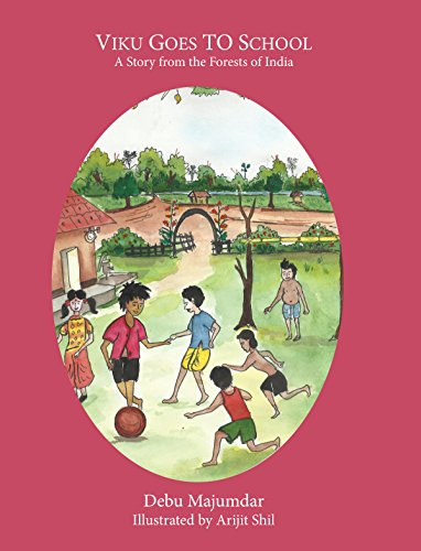 Viku Goes to School: A Story from the Forests of India (English Edition)