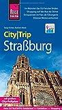 Reise Know-How CityTrip Straßburg: Reiseführer mit Stadtplan und kostenloser Web-App