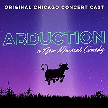 Abduction: The Musical (Chicago Cast Recording)