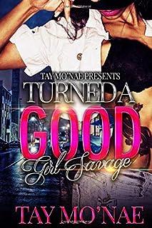 Turned A Good Girl Savage