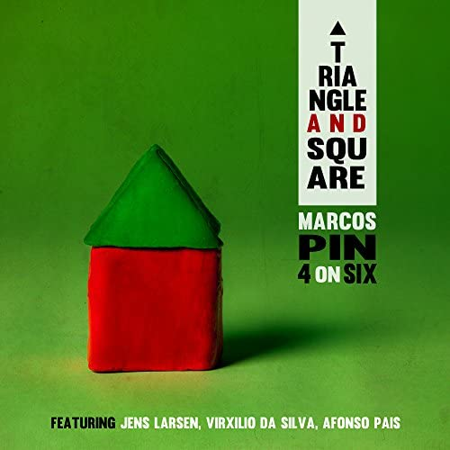 Marcos Pin & 4 on Six feat. Jens Larsen, Virxilio Da Silva & Afonso Pais