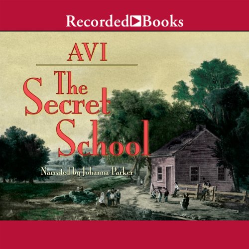 The Secret School audiobook cover art
