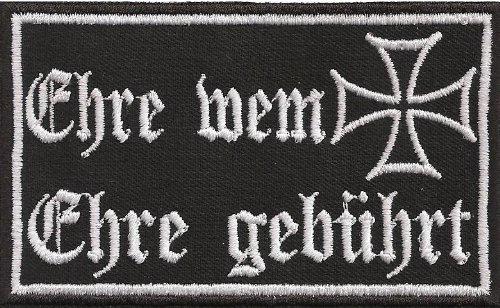 Patches Aufnäher Ehre WEM Ehre gebührt - Iron Cross Biker & Heavy Metal Anarchy Sprüche eisernes Kreuz DIY Aufbügler Motorrad Abzeichen zum aufbügeln Aufkleber Applikation Iron on Patch 100x60mm