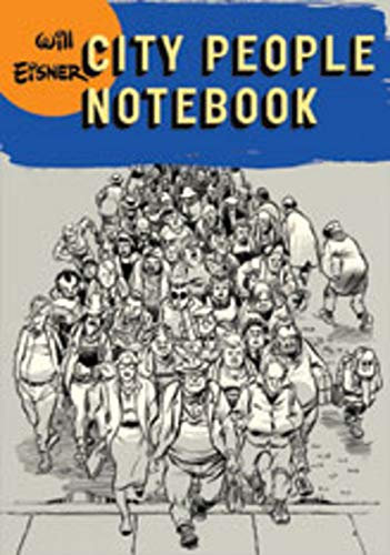 City People Notebook (Will Eisner Library (Hardcover))