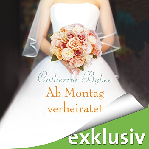 Ab Montag verheiratet audiobook cover art