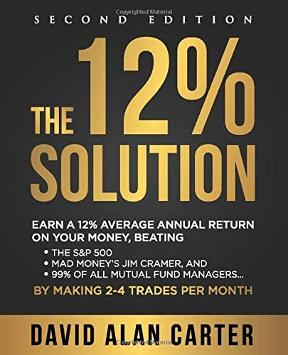 The 12 Solution Earn A 12 Average Annual Return On Your Money Beating The S P 500 Mad Money product image
