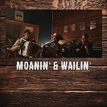 Moanin' & wailin'