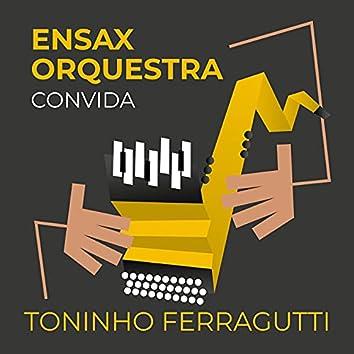 Ensax Orquestra Convida Toninho Ferragutti