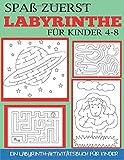 Spaß zuerst Labyrinthe für Kinder 4-8: Ein Labyrinth-Aktivitätsbuch für Kinder