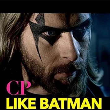 Like Batman (Offical)