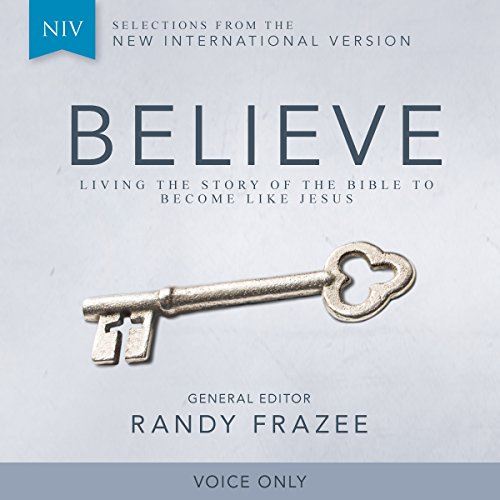Believe Audio Bible Voice Only - New International Version, NIV: Complete Bible audiobook cover art