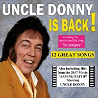 Uncle Donny Is Back!