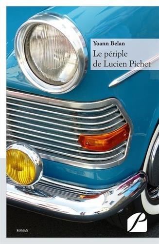 Le périple de Lucien Pichet PDF Books