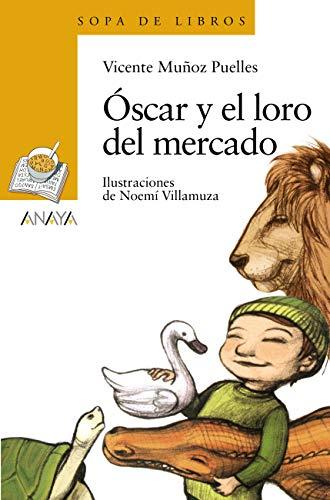 Óscar y el loro del mercado (LITERATURA INFANTIL - Sopa de Libros)