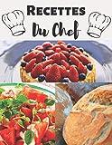RECETTES DU CHEF: 100 fiches techniques vierges pour les Professionnels/Apprentis cuisinier, pâtissier, boulanger