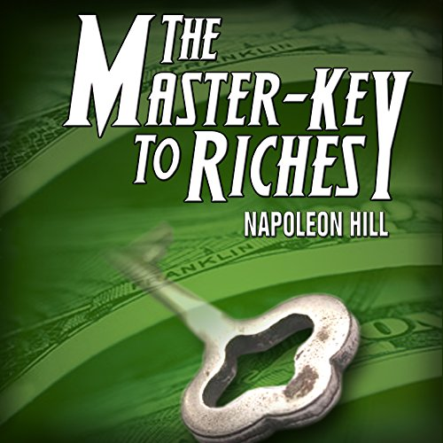 The Master Key to Riches audiobook cover art