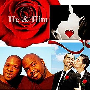 He & Him