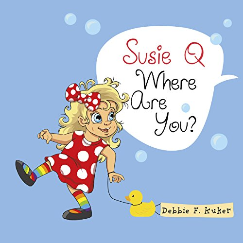 Susie Q Where Are You? cover art