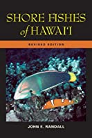 Shore Fishes of Hawai'i (A Latitude 20 Book)