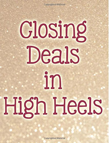 Closing Deals in High Heels Wide Ruled Notebook