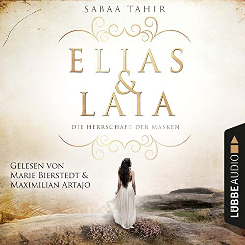 Die Herrschaft der Masken     Elias & Laia 1              By:                                                                                                                                 Sabaa Tahir                               Narrated by:                                                                                                                                 Maximilian Artajo,                                                                                        Marie Bierstedt                      Length: 15 hrs and 36 mins     Not rated yet     Overall 0.0