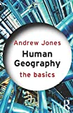 Human Geography: The Basics