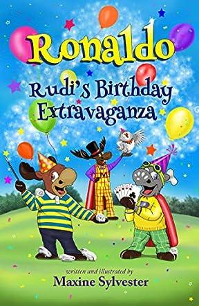 Ronaldo: Rudi's Birthday Extravaganza