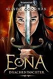 Allison Goodman: Eona - Drachentochter