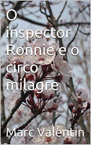 O inspector Ronnie e o circo milagre (Galician Edition)