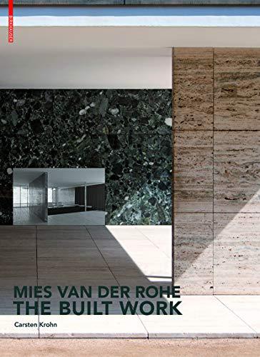Mies Van Der Rohe: The Built Work