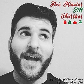 Five Minutes Till Christmas