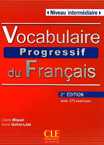 Vocabulaire progressif. Niveau intermediaire. Con CD Audio. Per le Scuole superiori: Livre + Audio CD (niv