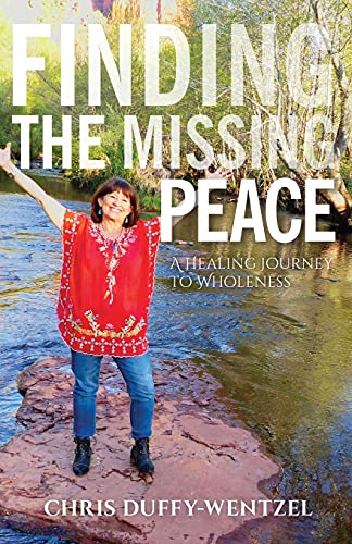 Finding the Missing Peace: A Healing Journey to Wholeness
