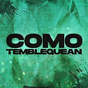 Como Temblequean (feat. Dj Gere)