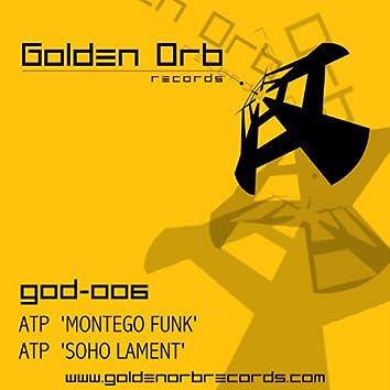 Montego Funk / Soho Lament