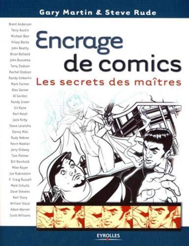 Encrage de comics: Les secrets des maîtres