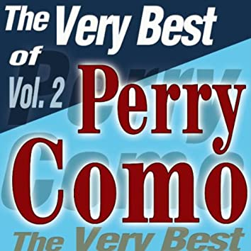 The Very Best Of Perry Como Vol.2