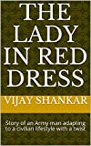 The Lady in Red Dress: Eternal love keeps her faith alive (Vijay Shankar Short Stories) (English Edition)