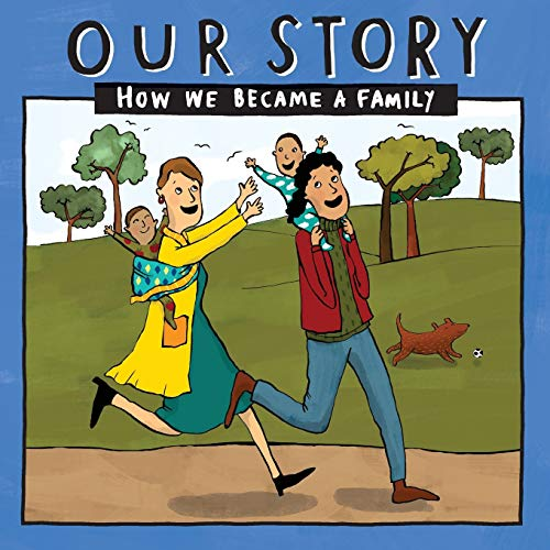 OUR STORY 038LCSDESW2: HOW WE BECAME A FAMILY
