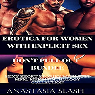 Erotica for Women with Explicit Sex: Don't Pull Out  cover art