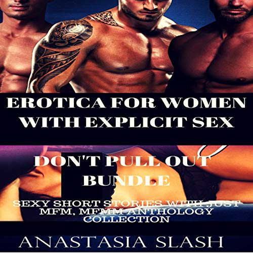 Erotica for Women with Explicit Sex: Don't Pull Out audiobook cover art