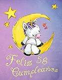 Feliz 58 Cumpleaños: ¡Mejor que una tarjeta de cumpleaños! Lindo libro de cumpleaños de unicornio que se puede utilizar como un cuaderno o diario.