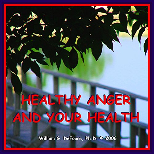 Healthy Anger and Your Health audiobook cover art
