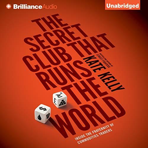 The Secret Club That Runs the World cover art