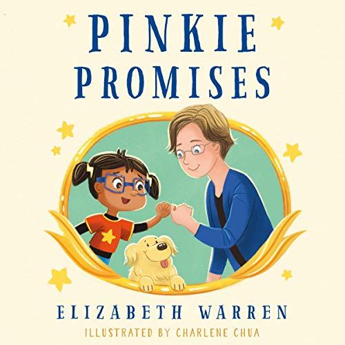 Pinkie Promises Audiobook By Elizabeth Warren, Charlene Chua - illustrator cover art