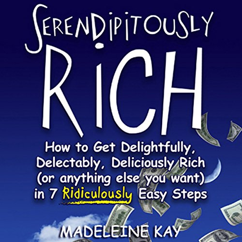 Serendipitously Rich audiobook cover art