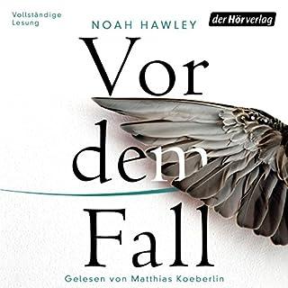 Vor dem Fall                   Autor:                                                                                                                                 Noah Hawley                               Sprecher:                                                                                                                                 Matthias Koeberlin                      Spieldauer: 13 Std. und 8 Min.     1.175 Bewertungen     Gesamt 4,3