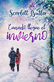 Cuando llegue el invierno (Spanish Edition) by [Scarlett Butler]