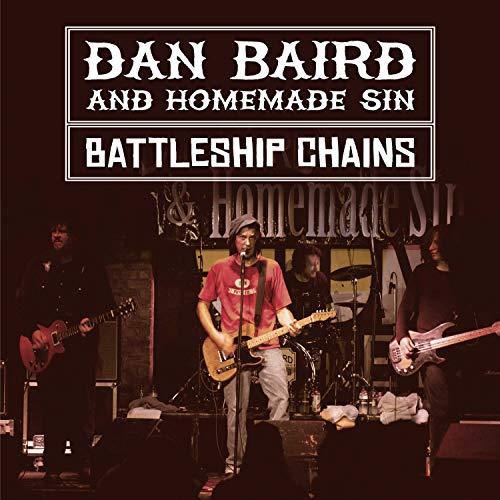 Dan Baird and Homemade Sin - Battleship Chains (Live)